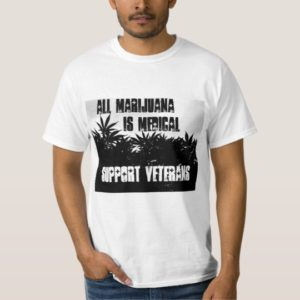 all_marijuana_is_medical_support_veterans_shirt